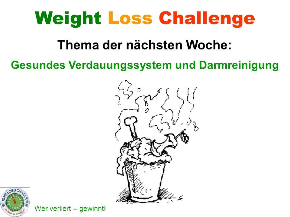Thema der nächsten Woche: Gesundes Verdauungssystem und Darmreinigung