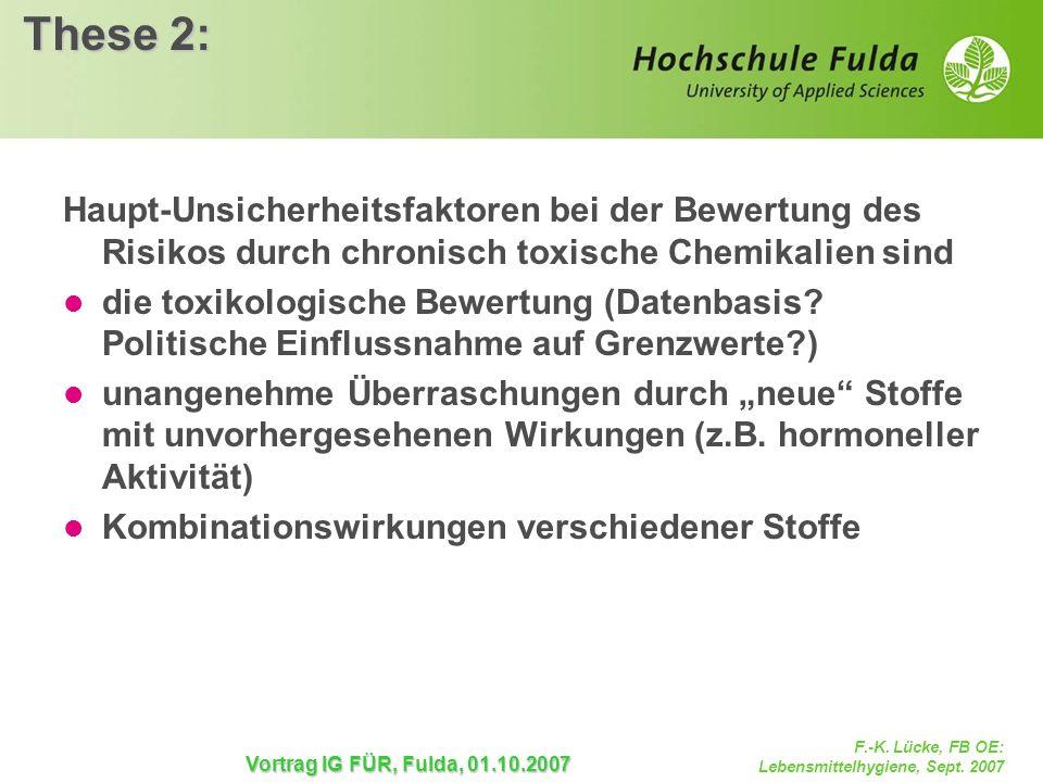 These 2: Haupt-Unsicherheitsfaktoren bei der Bewertung des Risikos durch chronisch toxische Chemikalien sind.