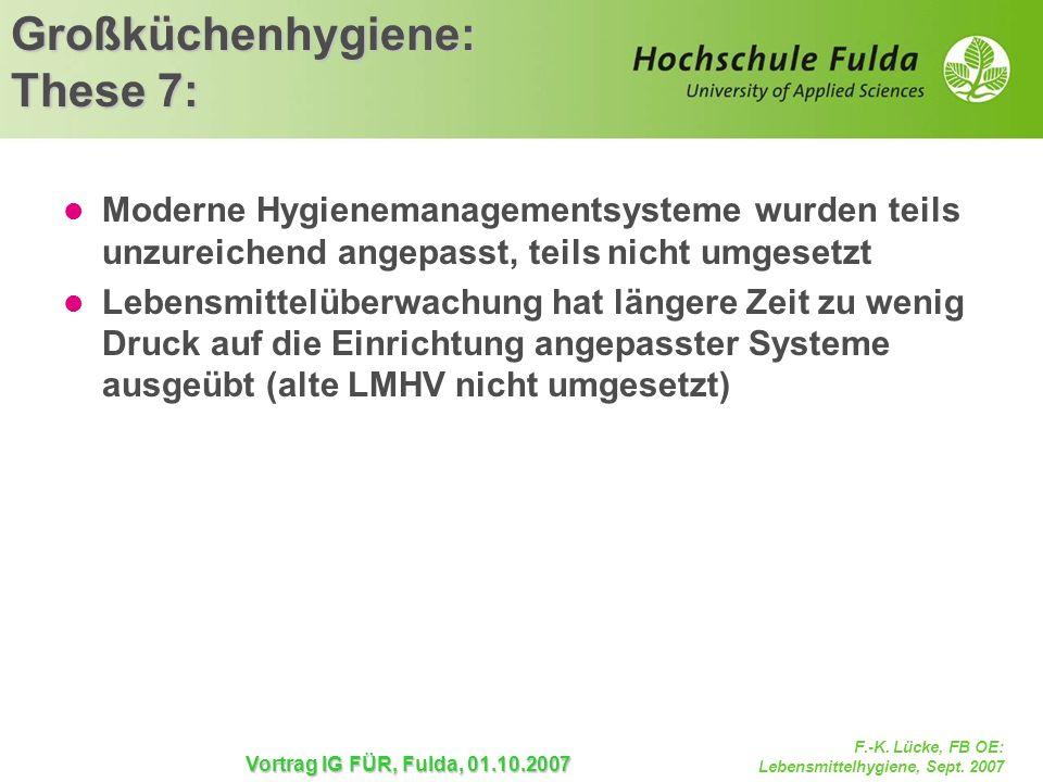 Großküchenhygiene: These 7: