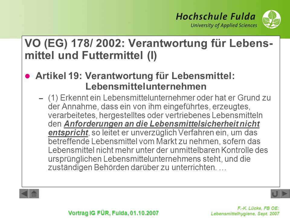 VO (EG) 178/ 2002: Verantwortung für Lebens-