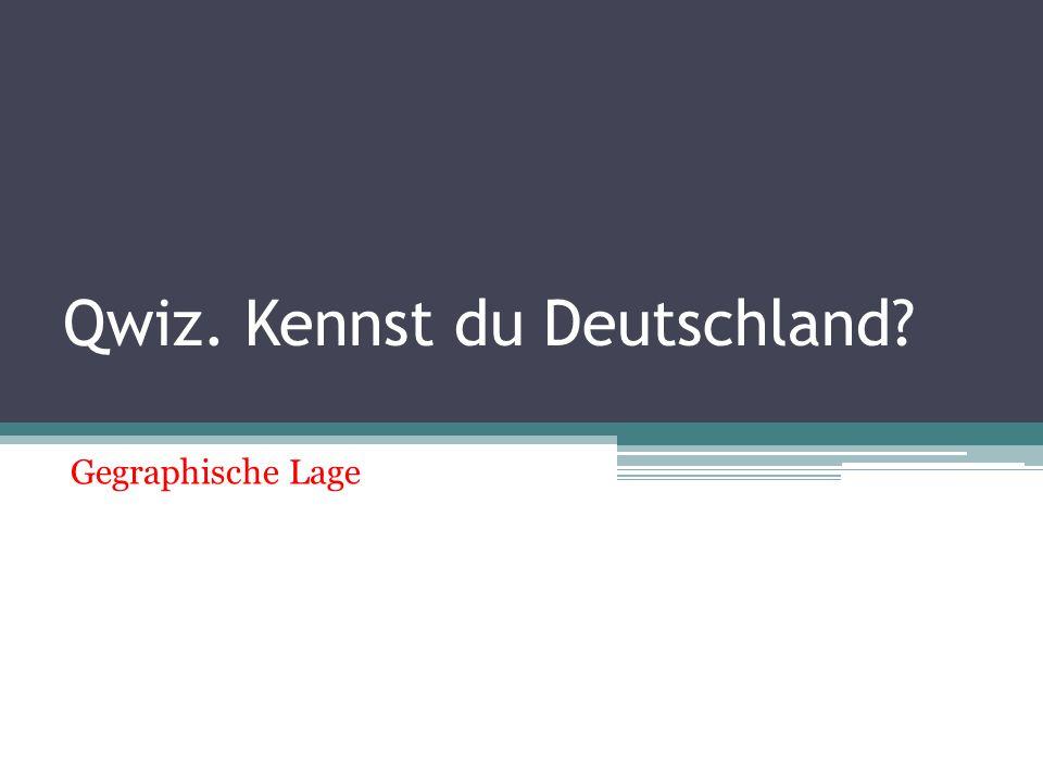 Qwiz. Kennst du Deutschland
