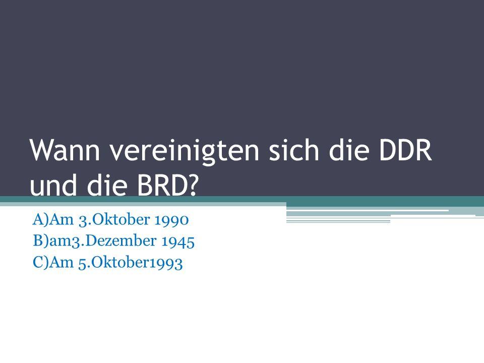 Wann vereinigten sich die DDR und die BRD