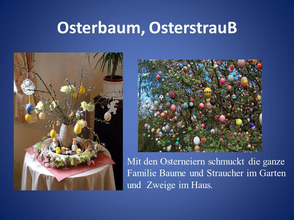 Osterbaum, OsterstrauB
