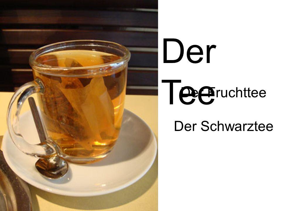 Der Tee Der Fruchttee Der Schwarztee