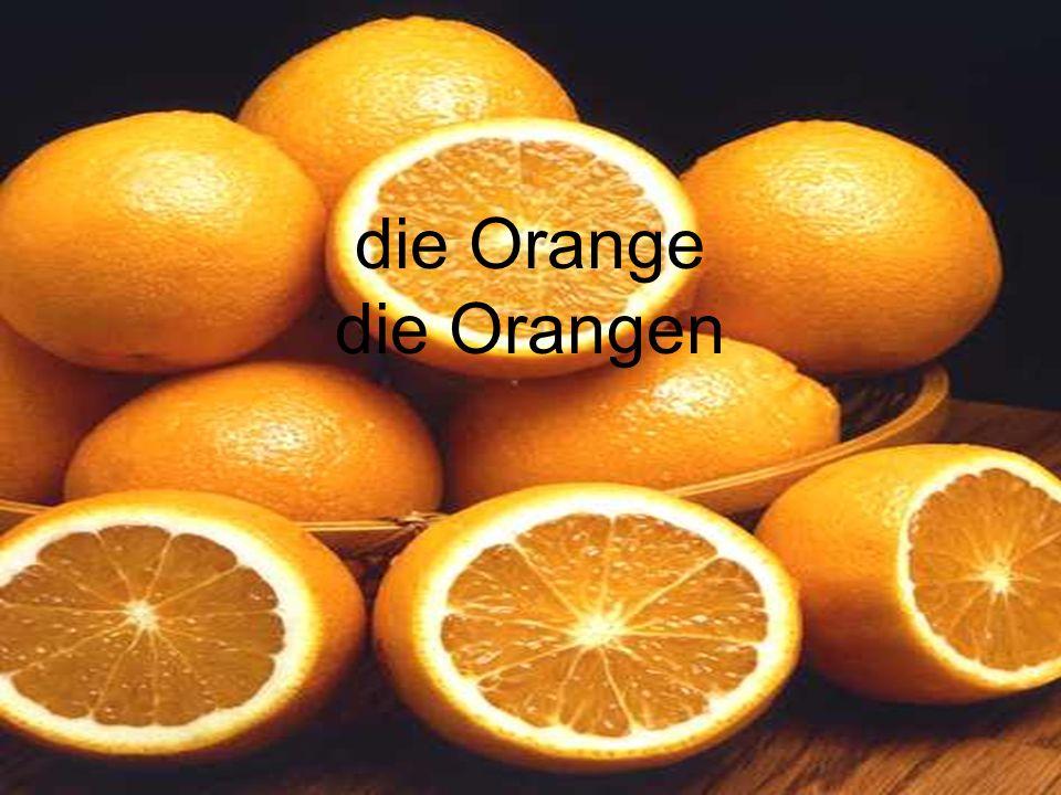 die Orange die Orangen