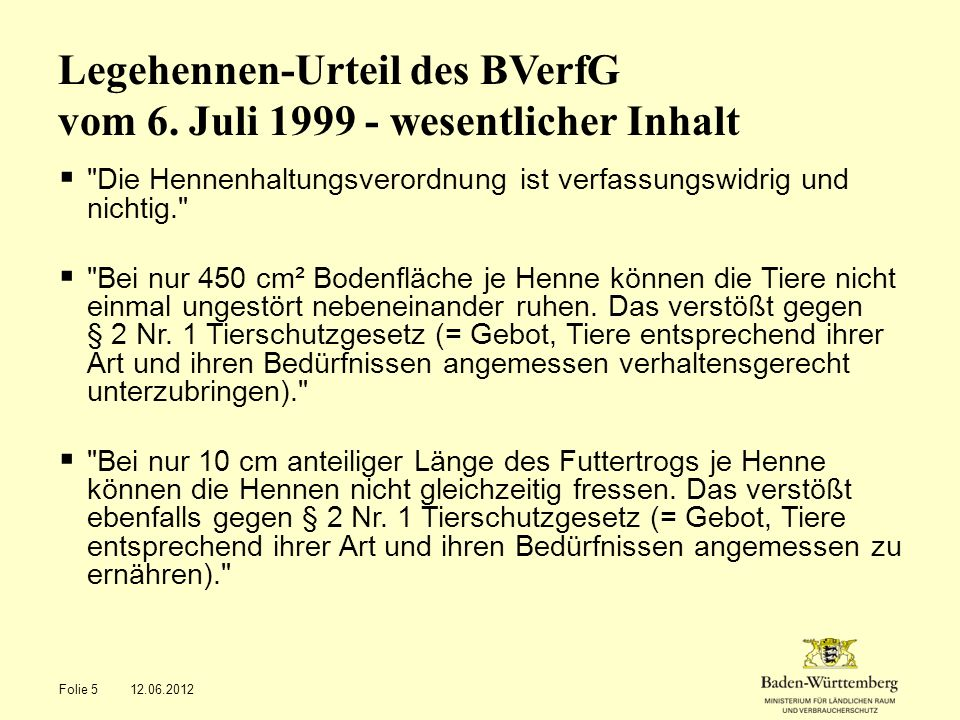 Legehennen-Urteil des BVerfG vom 6. Juli 1999 - wesentlicher Inhalt