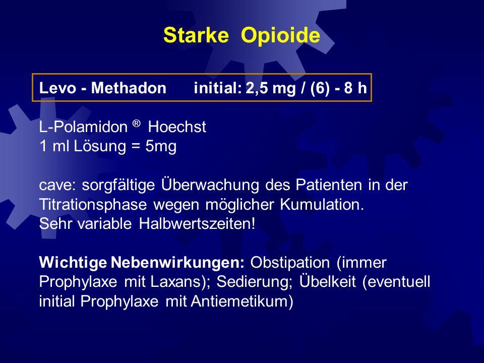 Starke Opioide Levo - Methadon initial: 2,5 mg / (6) - 8 h