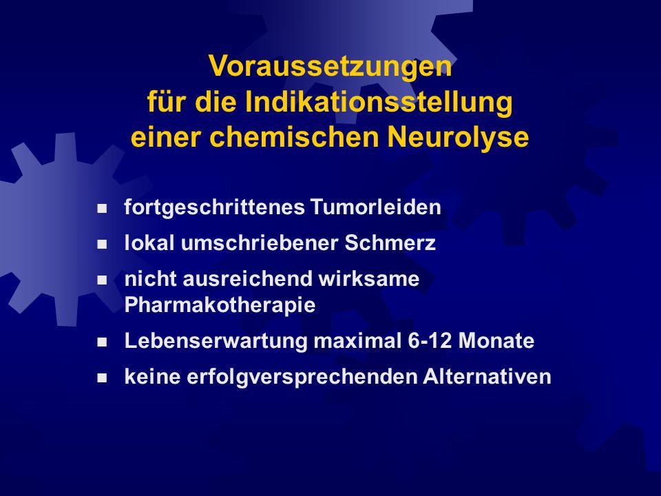Voraussetzungen für die Indikationsstellung einer chemischen Neurolyse