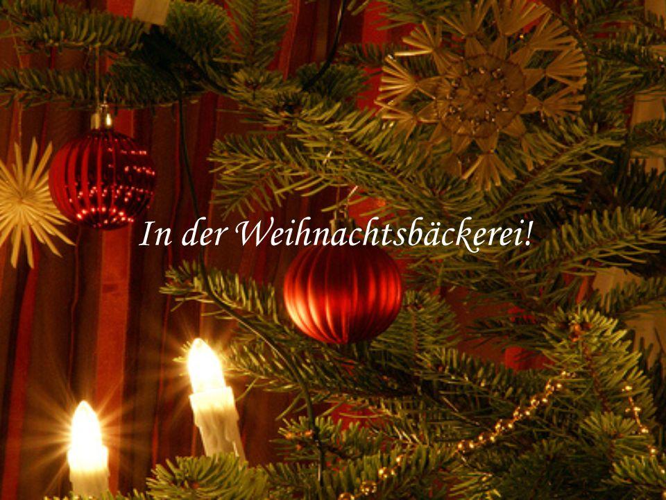 In der Weihnachtsbäckerei!