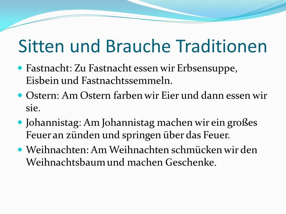 Sitten und Brauche Traditionen