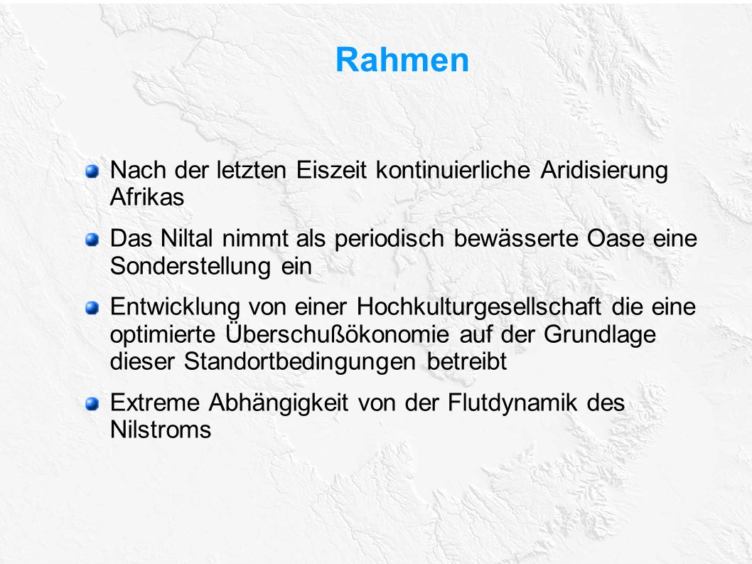 Rahmen Nach der letzten Eiszeit kontinuierliche Aridisierung Afrikas