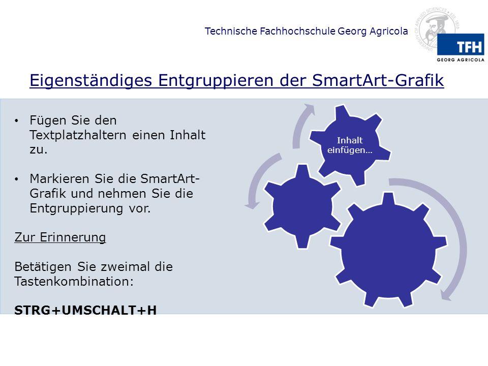 Eigenständiges Entgruppieren der SmartArt-Grafik