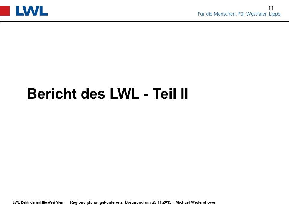 Bericht des LWL - Teil II