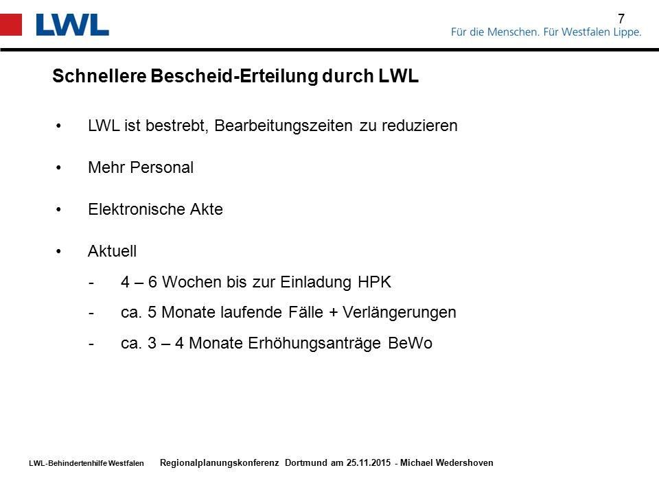 Schnellere Bescheid-Erteilung durch LWL