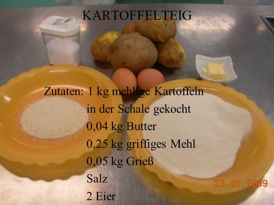KARTOFFELTEIG Zutaten: 1 kg mehlige Kartoffeln in der Schale gekocht