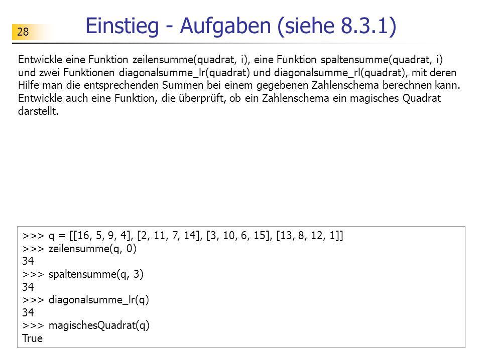 Einstieg - Aufgaben (siehe 8.3.1)