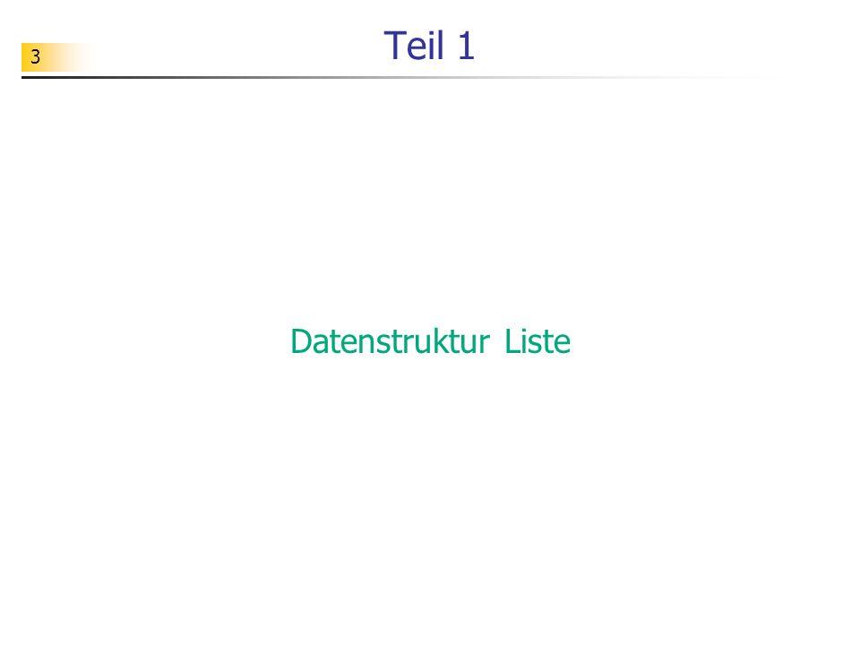 Teil 1 Datenstruktur Liste