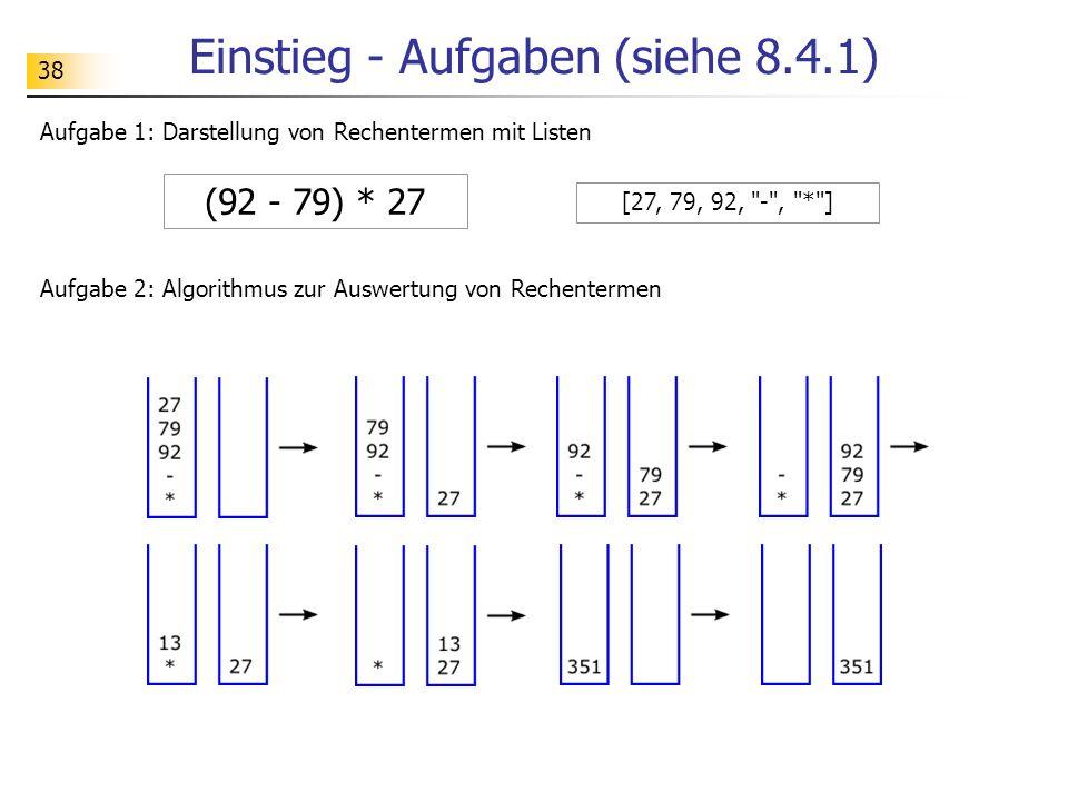 Einstieg - Aufgaben (siehe 8.4.1)