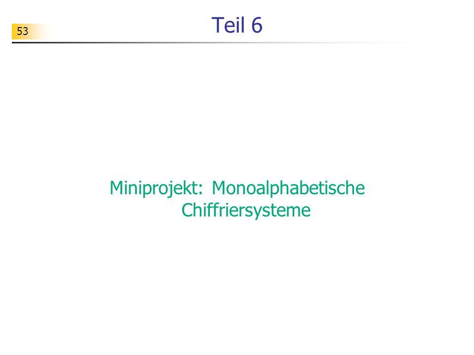 Miniprojekt: Monoalphabetische Chiffriersysteme