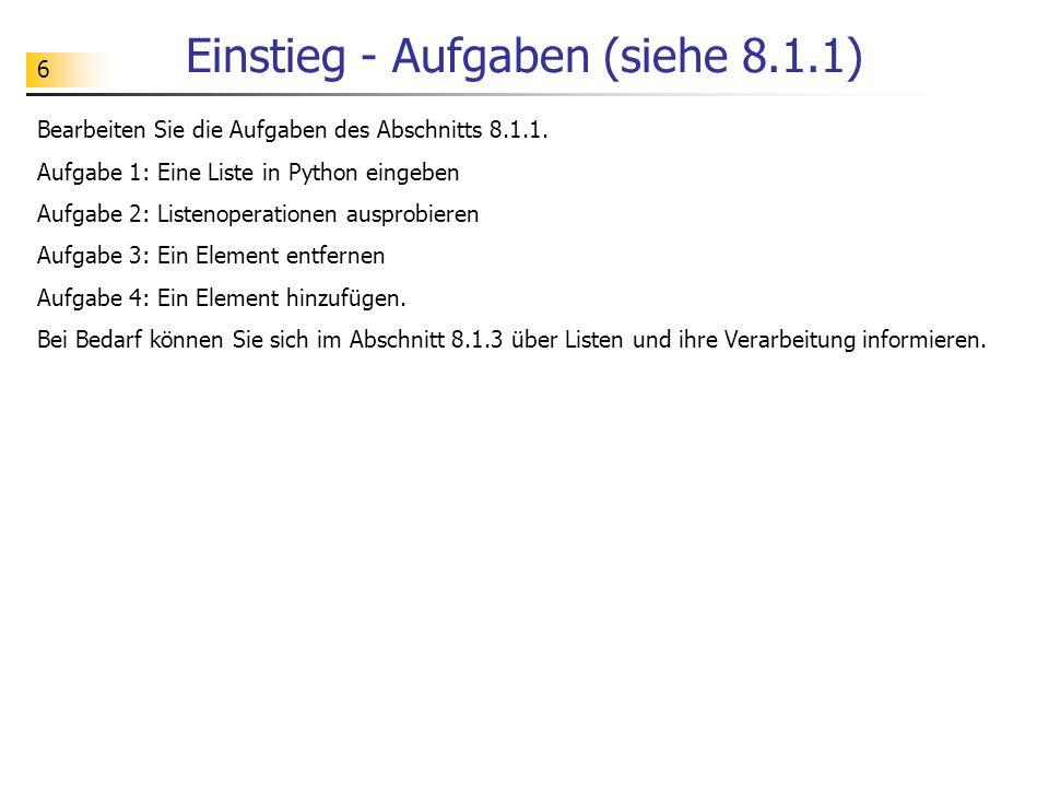 Einstieg - Aufgaben (siehe 8.1.1)