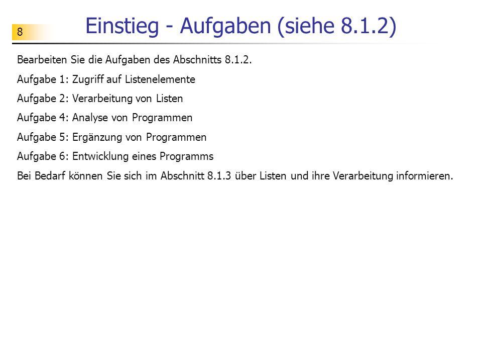 Einstieg - Aufgaben (siehe 8.1.2)