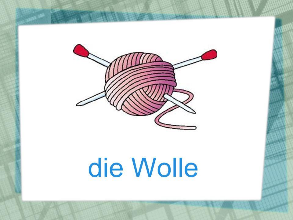 die Wolle