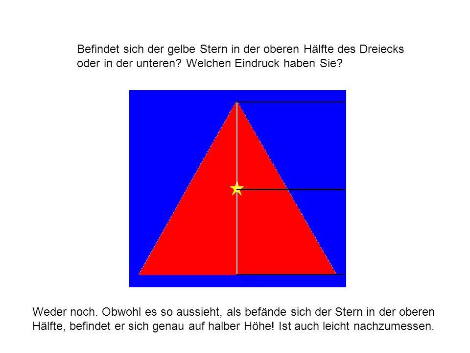 Befindet sich der gelbe Stern in der oberen Hälfte des Dreiecks oder in der unteren Welchen Eindruck haben Sie