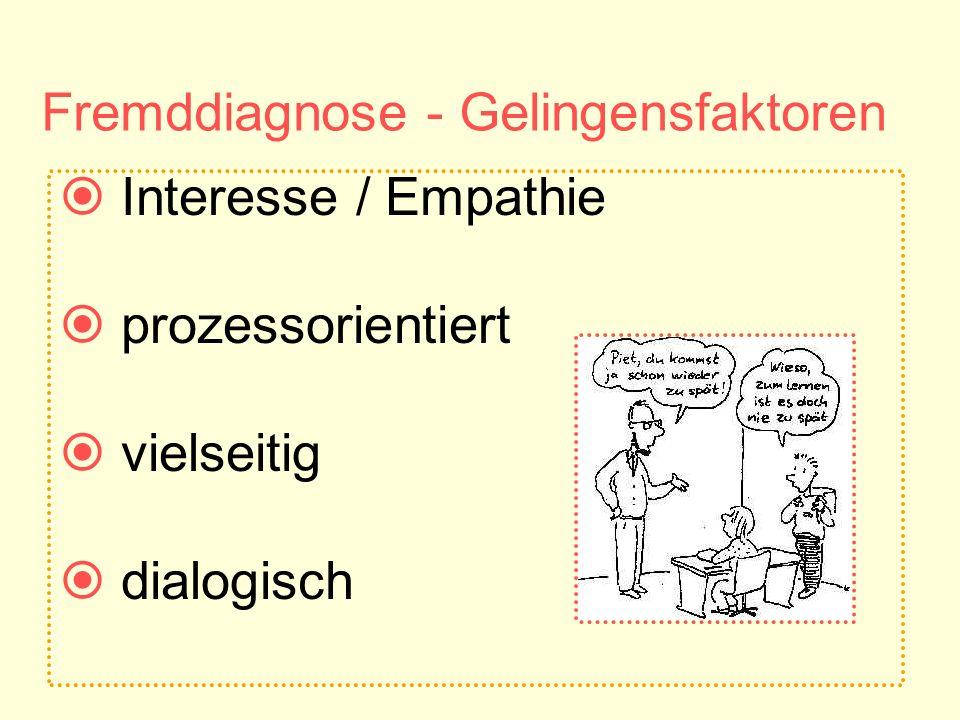 Fremddiagnose - Gelingensfaktoren