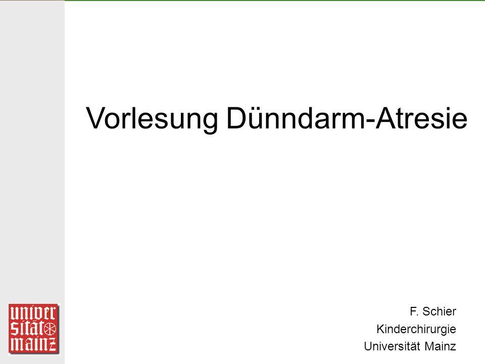 Vorlesung Dünndarm-Atresie