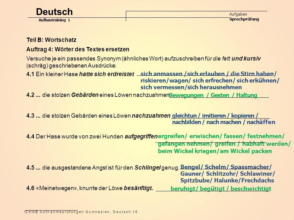 Deutsch Teil B: Wortschatz Auftrag 4: Wörter des Textes ersetzen