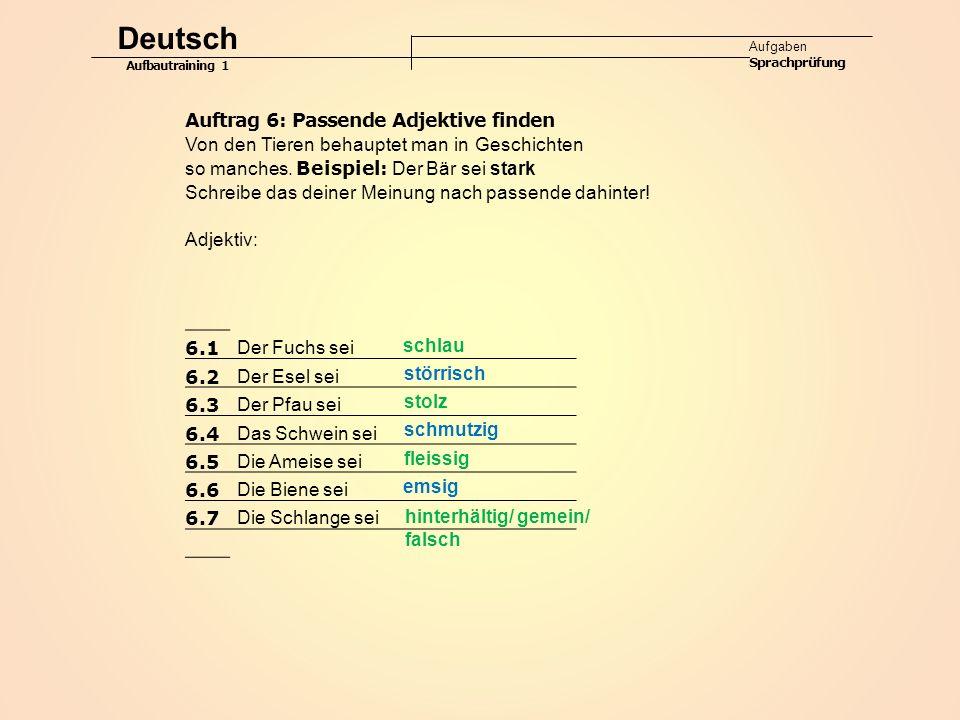 Deutsch Auftrag 6: Passende Adjektive finden
