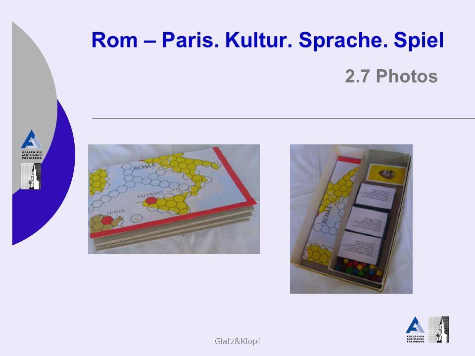 Rom – Paris. Kultur. Sprache. Spiel