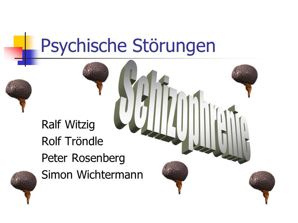 Psychische Störungen Schizophrenie Ralf Witzig Rolf Tröndle