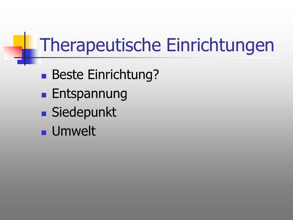 Therapeutische Einrichtungen
