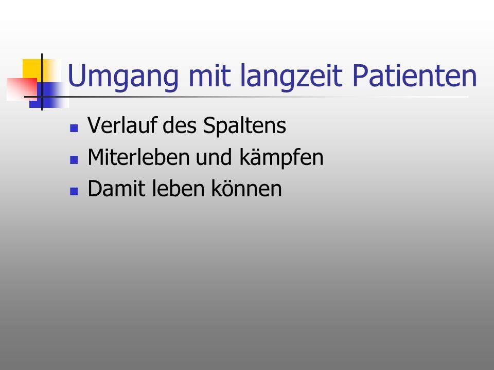 Umgang mit langzeit Patienten