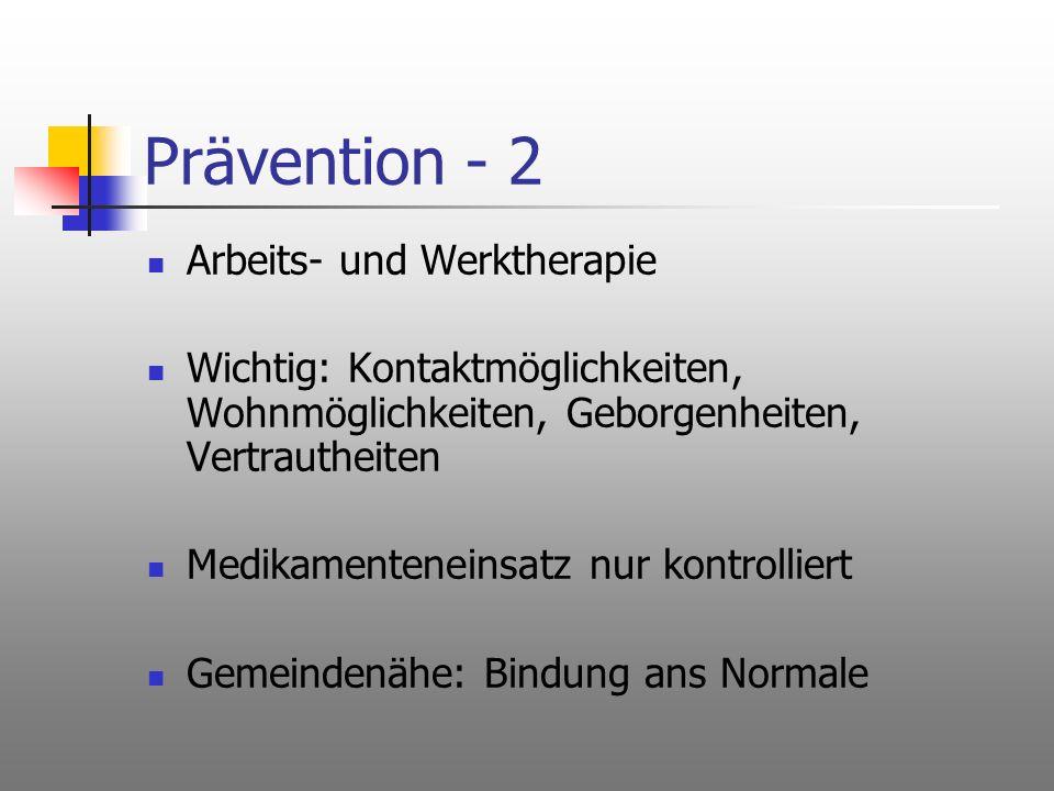 Prävention - 2 Arbeits- und Werktherapie