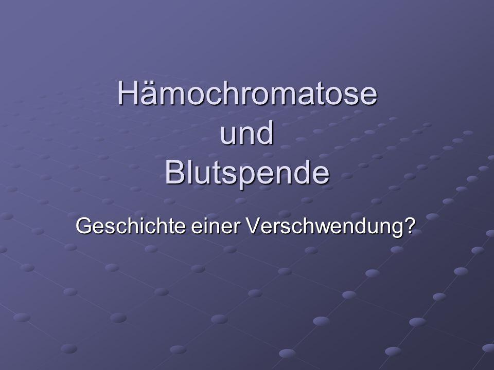 Hämochromatose und Blutspende