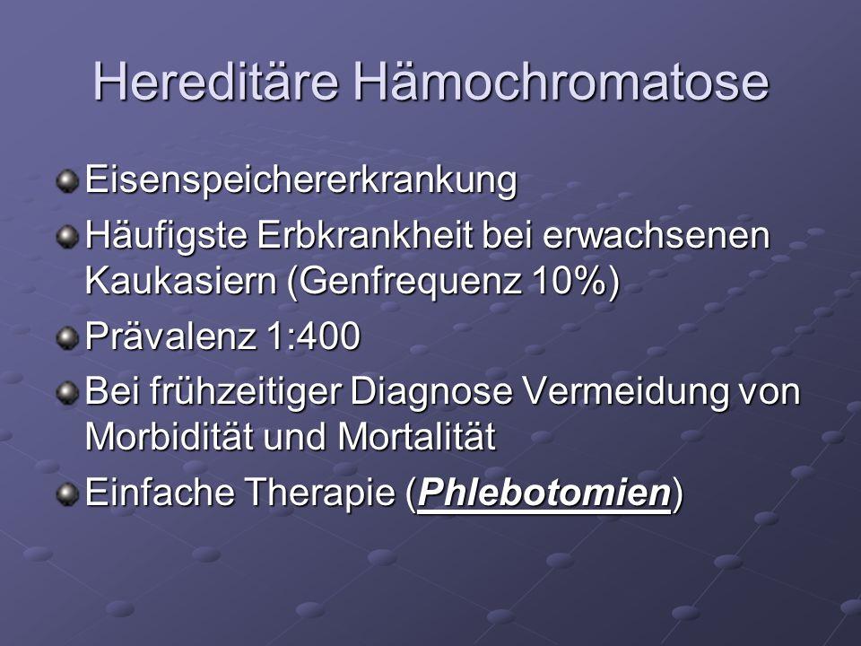 Hereditäre Hämochromatose