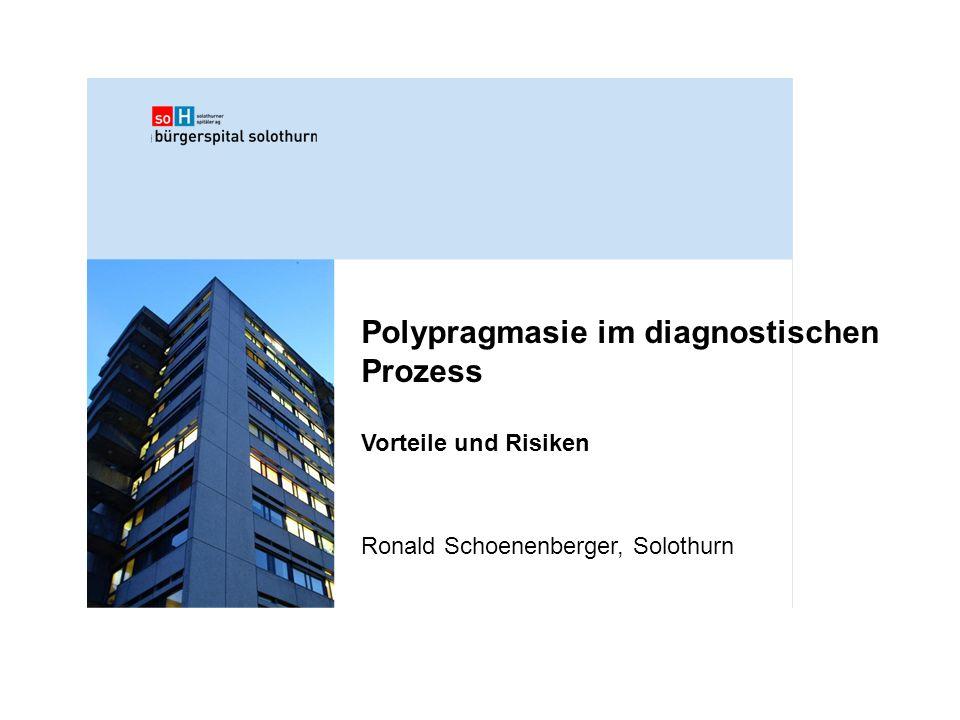 Polypragmasie im diagnostischen Prozess
