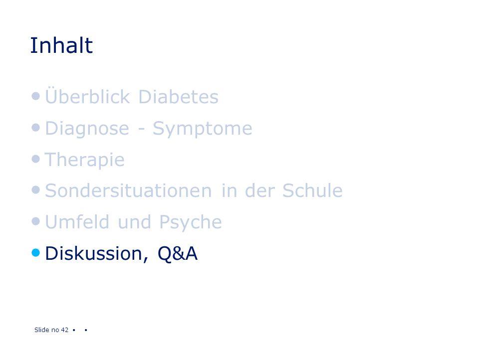Inhalt Überblick Diabetes Diagnose - Symptome Therapie
