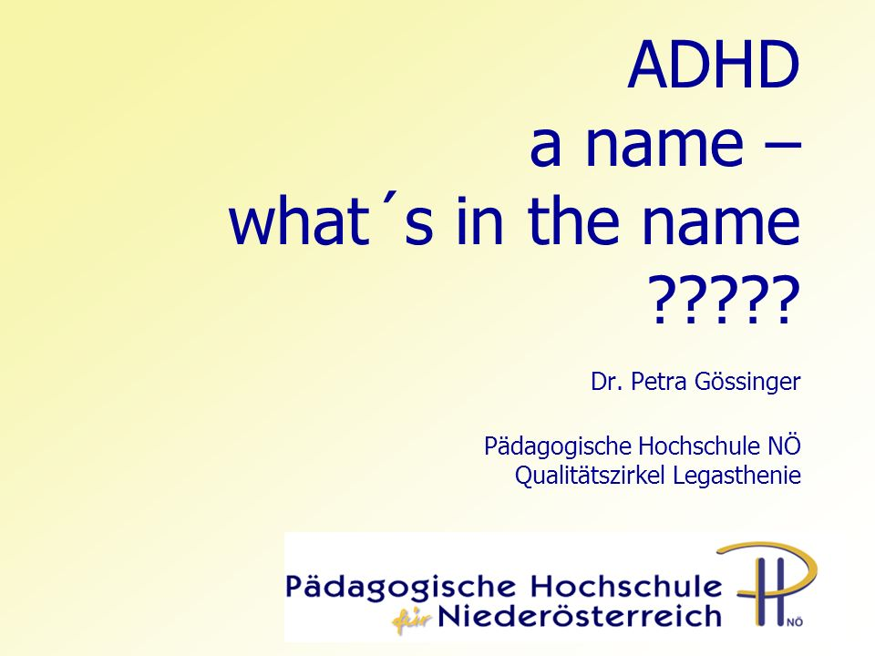 ADHD a name – what´s in the name. Dr