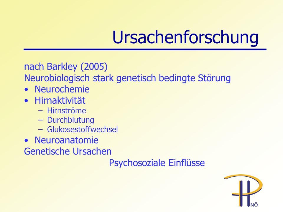 Ursachenforschung nach Barkley (2005)