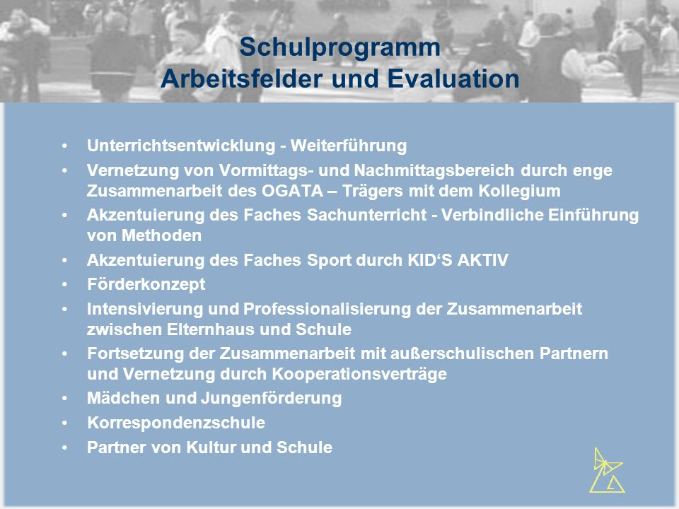 Schulprogramm Arbeitsfelder und Evaluation