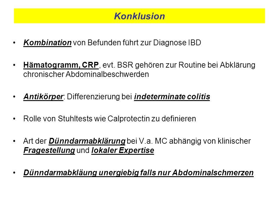 Konklusion Kombination von Befunden führt zur Diagnose IBD