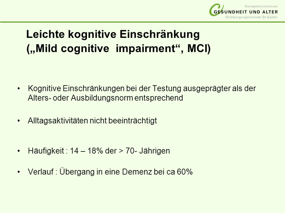 """Leichte kognitive Einschränkung (""""Mild cognitive impairment , MCI)"""