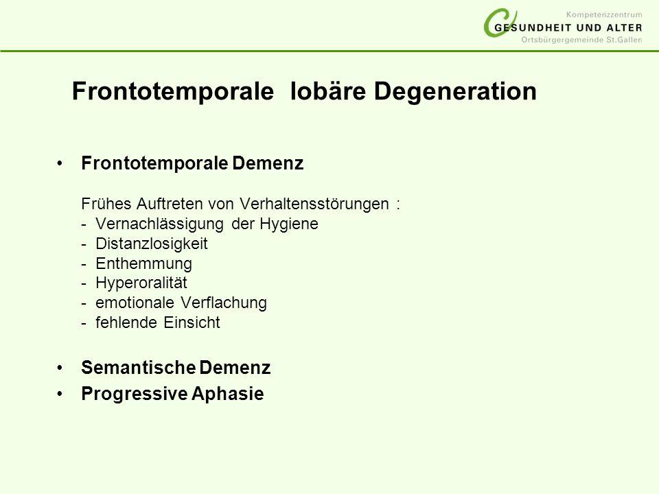 Frontotemporale lobäre Degeneration
