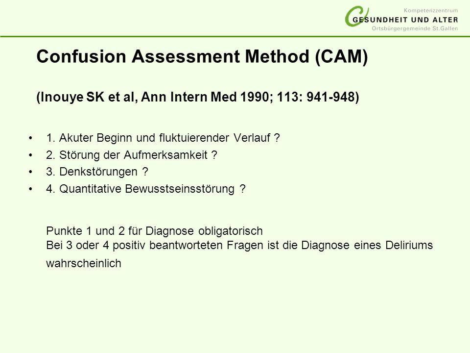 Confusion Assessment Method (CAM) (Inouye SK et al, Ann Intern Med 1990; 113: 941-948)