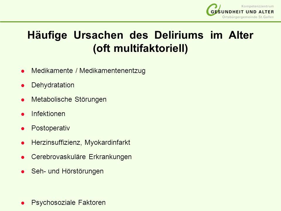 Häufige Ursachen des Deliriums im Alter (oft multifaktoriell)