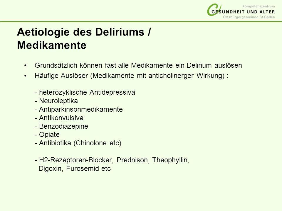 Aetiologie des Deliriums / Medikamente