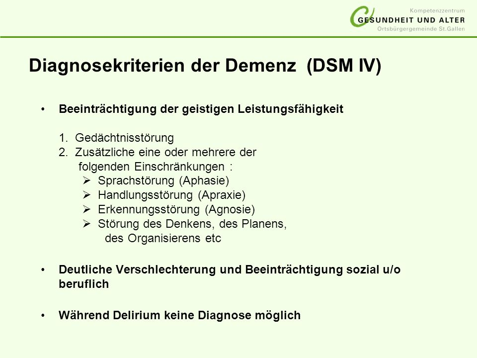 Diagnosekriterien der Demenz (DSM IV)